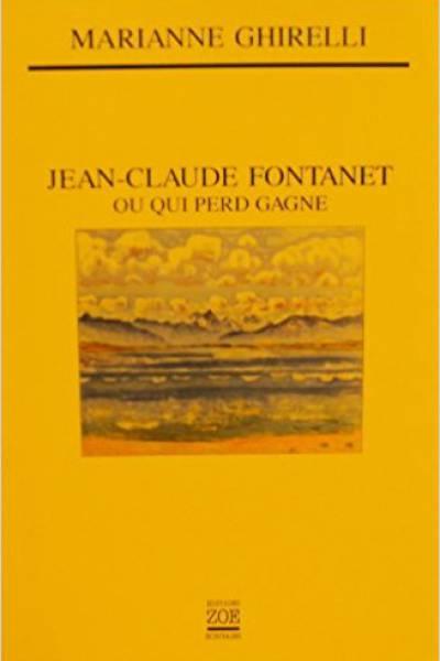 Jean-Claude Fontanet, ou qui perd gagne