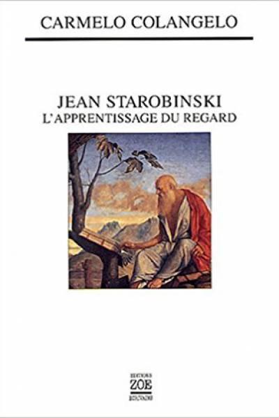 Jean Starobinski L'apprentissage du regard