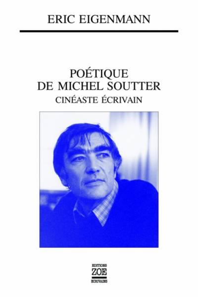 Poétique de Michel Soutter