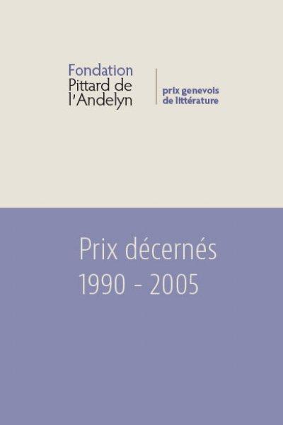 Prix littéraire Pittard de l'Andelyn 1990-2005